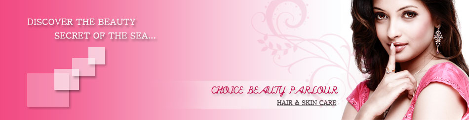 welcome to choice beauty parlour welcome to choice beauty parlour ...